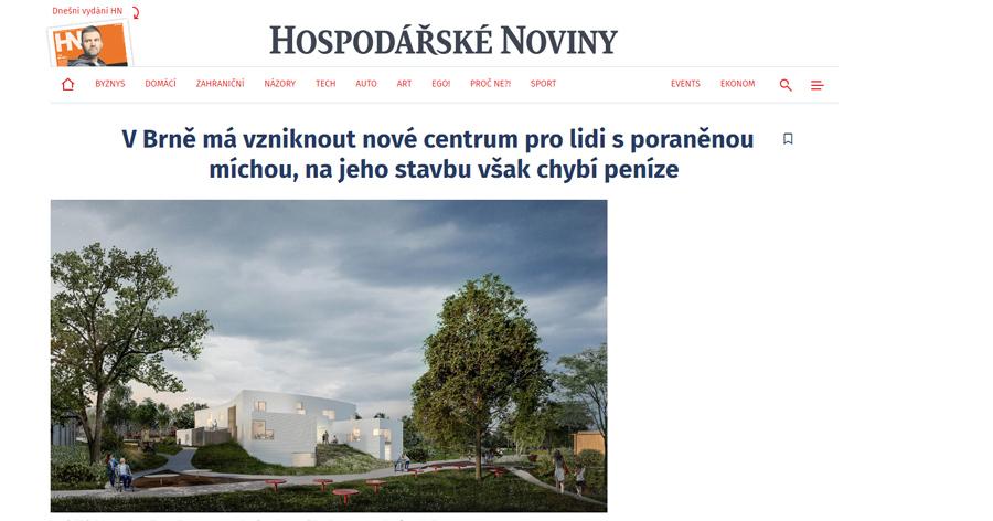V Brně má vzniknout nové centrum pro lidi s poraněnou míchou… (Hospodářské noviny, 14.12.2018)
